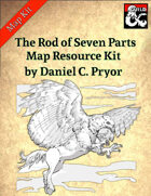 DM Notes & Maps for The Rod of Seven Parts Maps