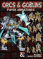 5e Orcs & Goblins: Paper Miniatures