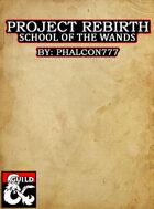 School of the Wands