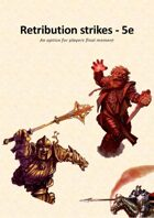 Retribution Strikes - 5e