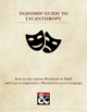 Inanimis' Guide to Lycanthropy