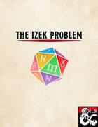 The Izek Problem