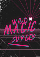 1d100: Vexing Wild Magic Surges