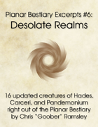 Planar Bestiary Excerpts #6: Desolate Realms