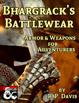Bhargrack's Battlewear