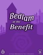 CCC-GEL-01 Bedlam at the Benefit