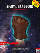Bigby's Handbook: An Arcane Enchiridion of Epic Potential