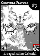 Creature Feature #3 Enraged Fallen Celestial CR16