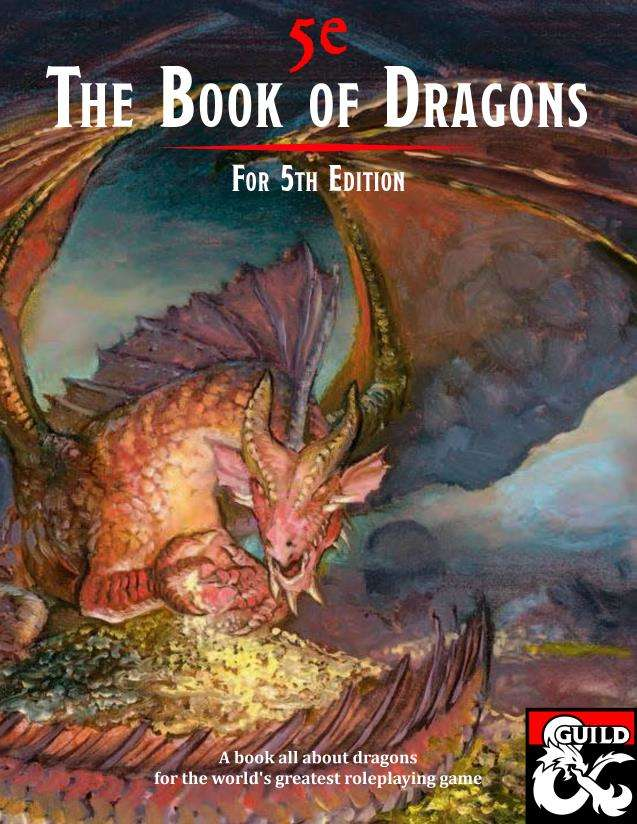 The Book of Dragons for 5th Edition - Dungeon Masters Guild