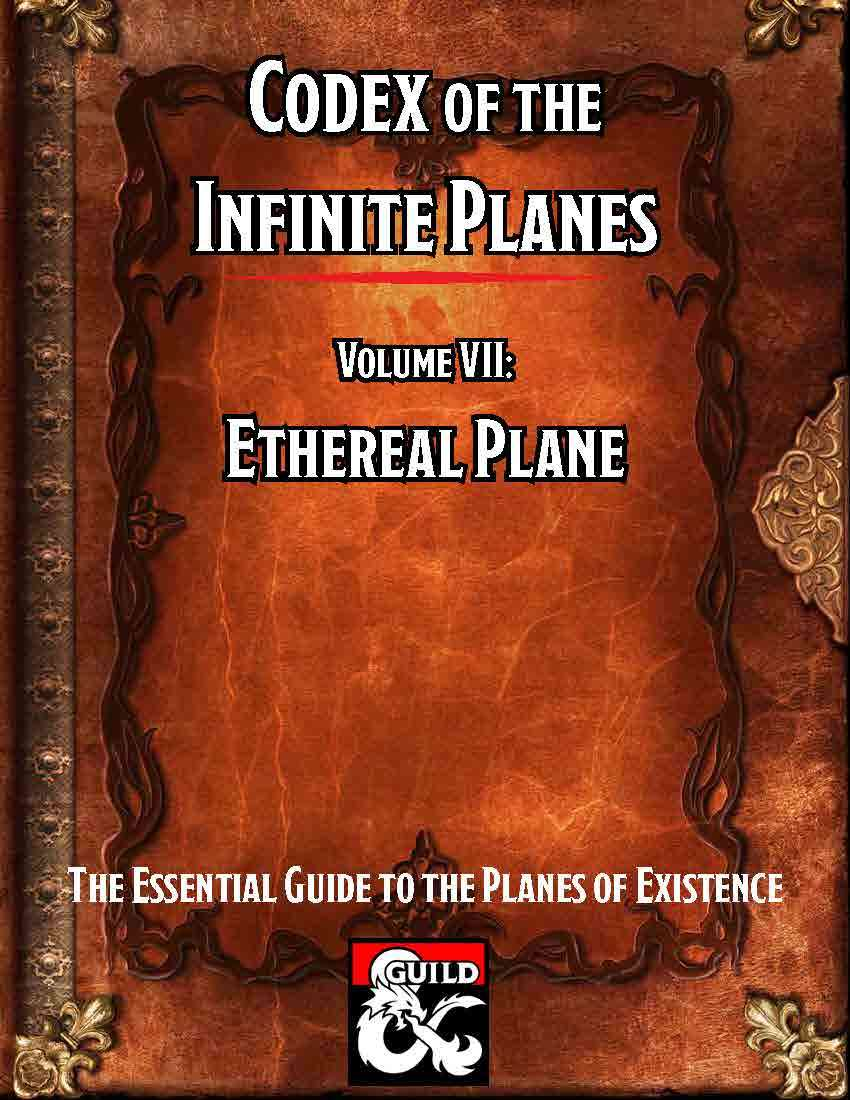 Codex of the Infinite Planes Vol 07 Ethereal Plane - Dungeon Masters Guild  | Dungeon Masters Guild