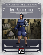 {WH} The Augmented, a character class of technological self-improvement