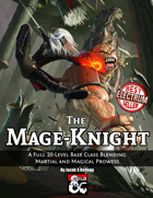 The Mage-Knight Class
