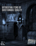 Interesting Items of Questionable Quality - Volume One