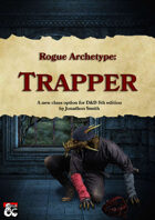 Rogue Archetype: Trapper