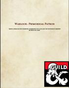 Warlock, Primordial Patron