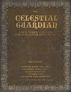 Celestial Guardian Class