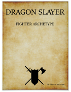 Dragon Slayer Fighter Archetype