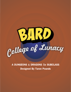 Bard College of Lunacy