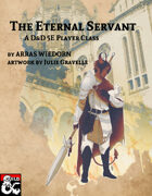 The Eternal Servant: A player class for D&D 5E