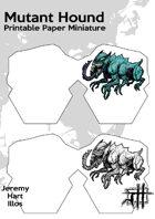 Mutant Hound Paper Mini