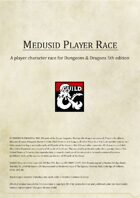 Medusid: A 5e PC Race