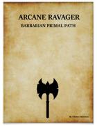 Arcane Ravager Barbarian Primal Path
