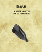 Brawler - Martial Archetype for the Fighter Class