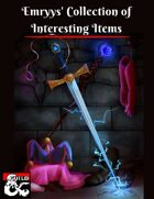 Emryys' Collection of Interesting Items