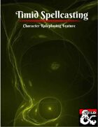 Timid Spellcasting