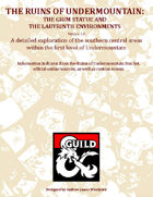 The Ruins of Undermountain - The Grim Statue and the Labyrinth Environments