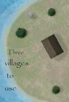 Three villages to use in your campaign
