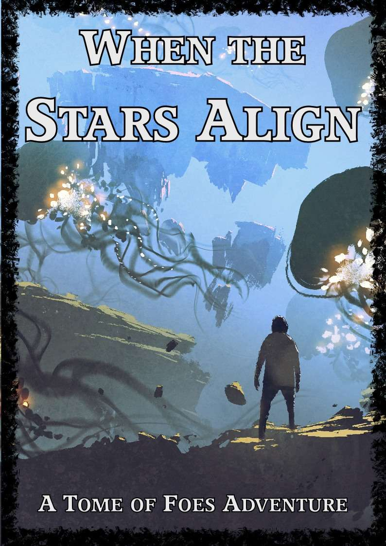 Cover of When the Stars Align - A Tome of Foes Adventure
