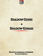 Shadow Genie + Shadow Genasi