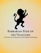Barbarian Path of the Vanguard