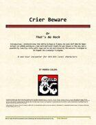 Crier Beware