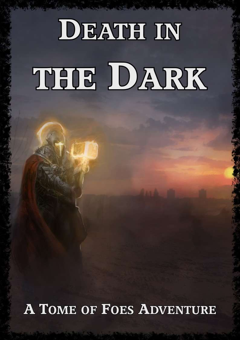 Cover of Death in the Dark - A Tome of Foes Adventure