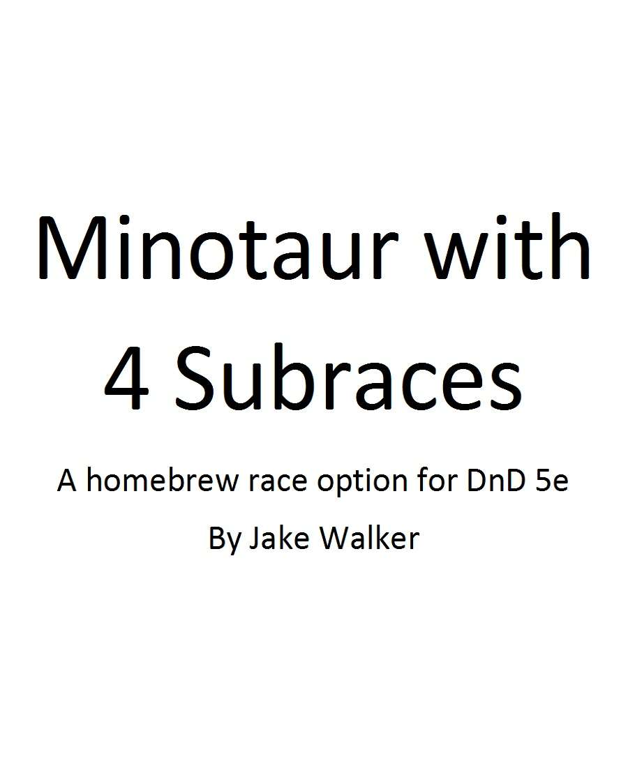 Minotaur with 4 subraces v1 0 - Dungeon Masters Guild