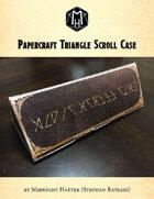 Papercraft Triangular Scroll Case Prop