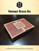 Papercraft Buckle Box Prop