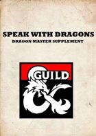 A Dragon Master Supplement: Speak with Dragons
