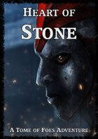 Heart of Stone - A Tome of Foes Adventure