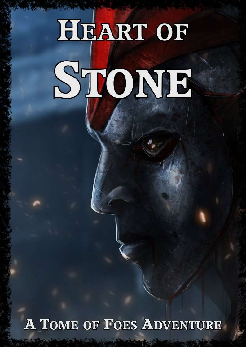 Cover of Heart of Stone - A Tome of Foes Adventure