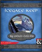 Icegate Keep