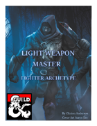 Light Weapon Master Fighter Archetype