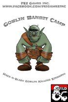 Goblin Bandit Camp