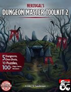 Nerzugal's Dungeon Master Toolkit 2 [Print Version]