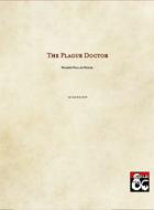 The Plague Doctor (5e)