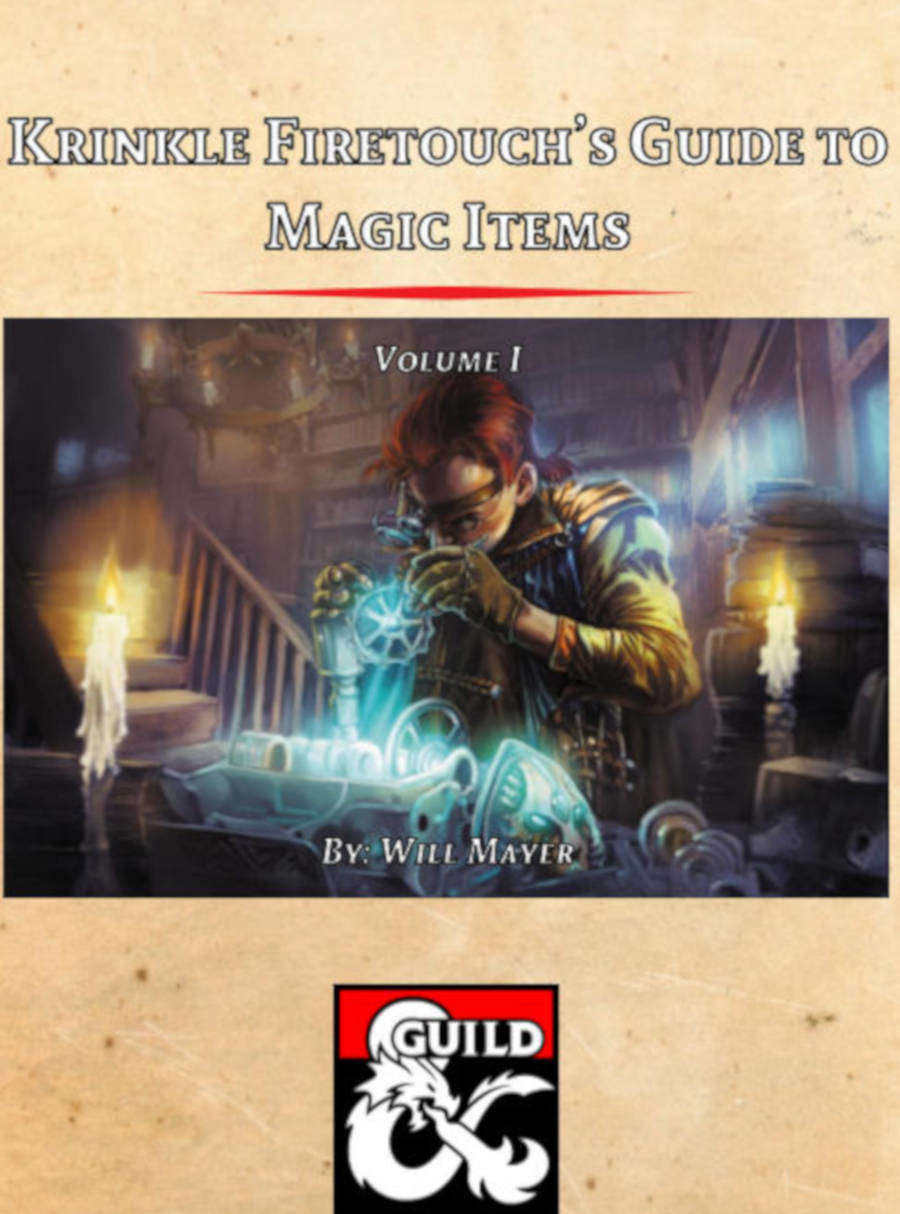 Krinkle Firetouchs Guide To Magic Items Volume I
