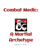 Combat Medic: Martial Archetype for Fighter (2.0)