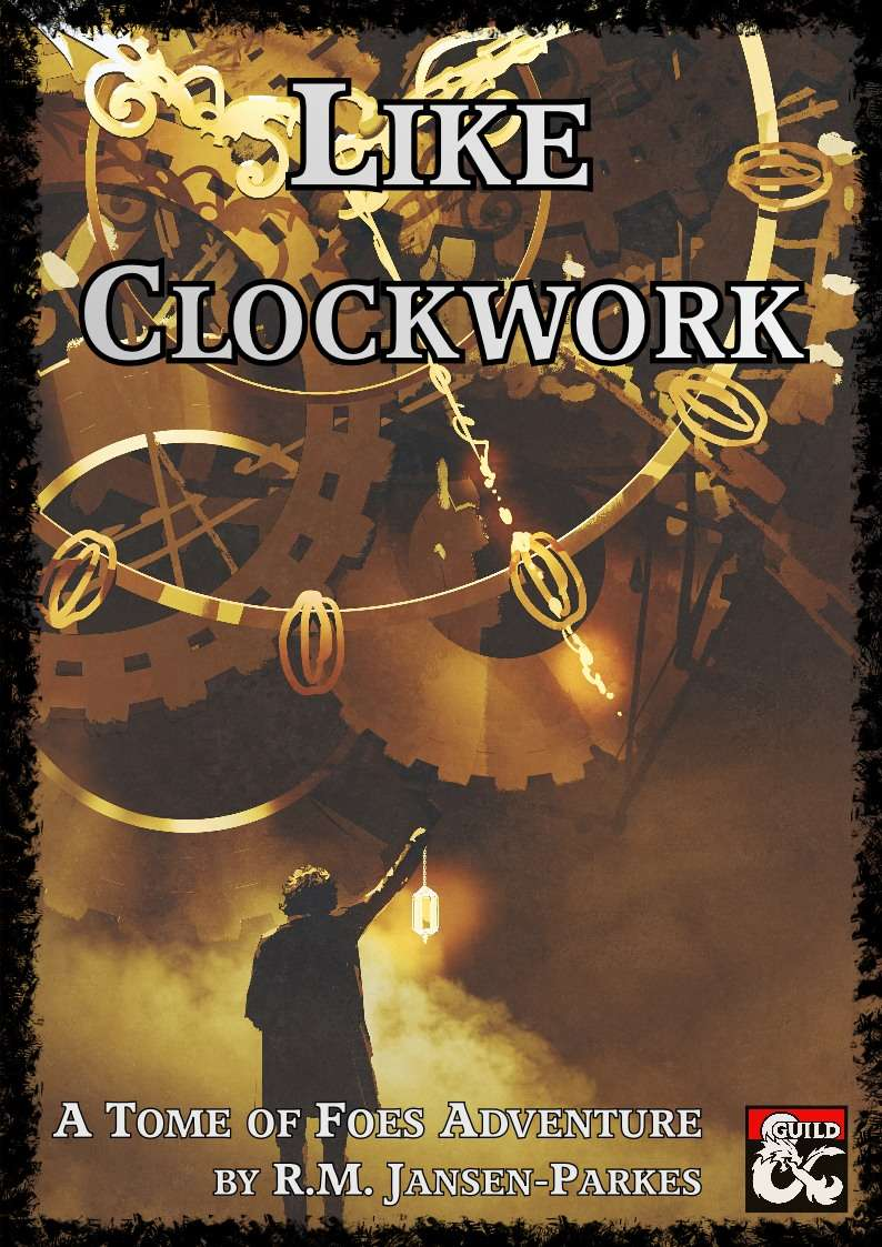 Cover of Like Clockwork - A Tome of Foes Adventure